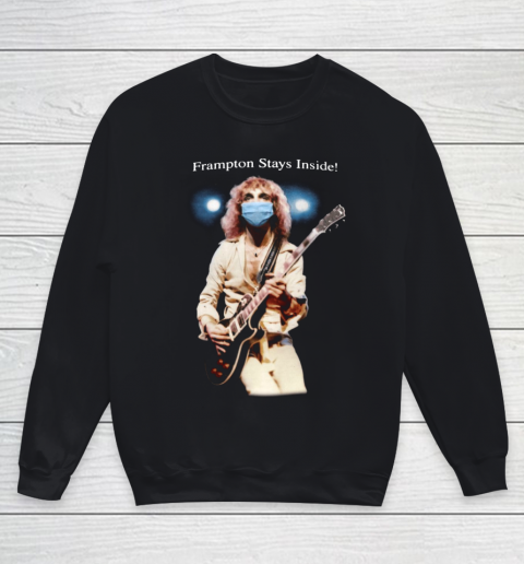 Peter Frampton Covid Stays Inside Youth Sweatshirt