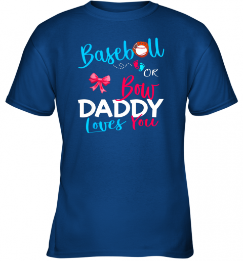 4rhx mens baseball gender reveal team baseball or bow daddy loves you youth t shirt 26 front royal
