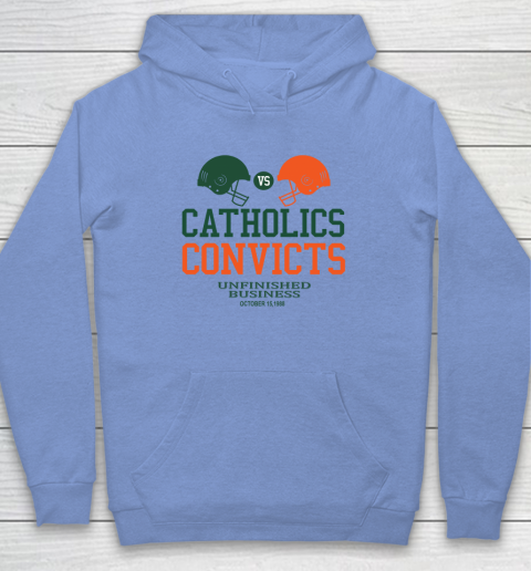 Catholics VS Convicts Unfinished Business 1988 Hoodie 15