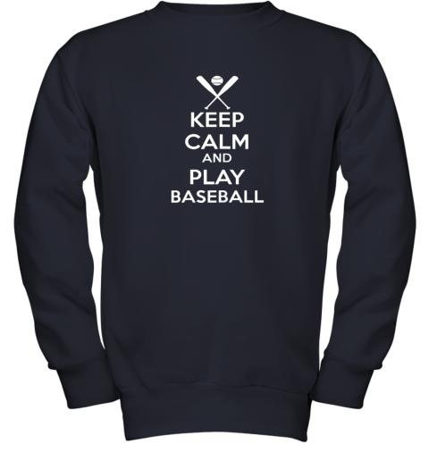 mys4 keep calm and play baseball youth sweatshirt 47 front navy