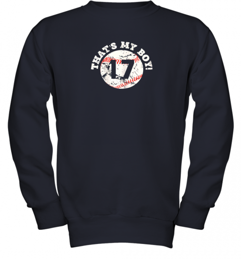 1skt that39 s my boy 17 baseball player mom or dad gift youth sweatshirt 47 front navy