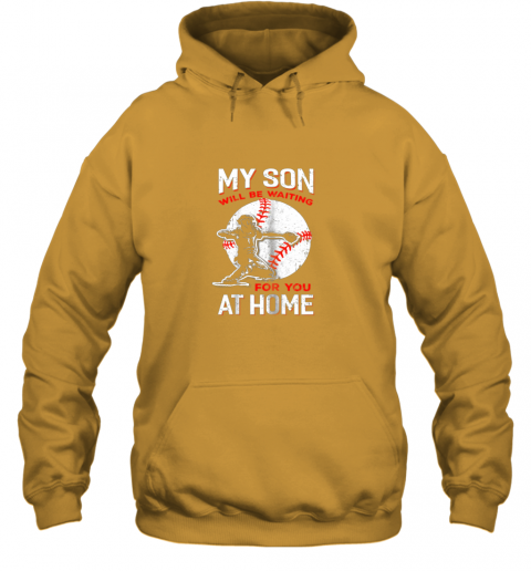 vwco my son will be waiting for you at home baseball dad mom hoodie 23 front gold
