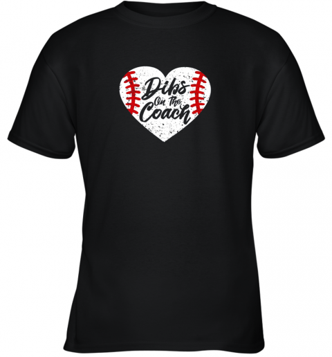 Dibs On The Coach Funny Baseball Youth T-Shirt