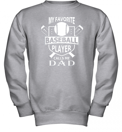 qzxw mens my favorite baseball player calls me dad youth sweatshirt 47 front sport grey