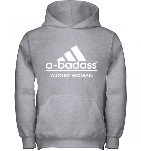 A Badass August Women Are Born In March Youth Hoodie