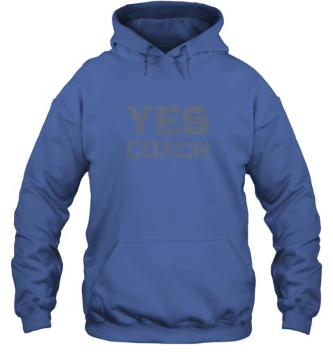 tzzl yes coach gift shirt funny coaching training hoodie 23 front royal