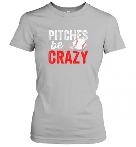 osgn pitches be crazy baseball shirt funny pun mom dad adult ladies t shirt 20 front sport grey
