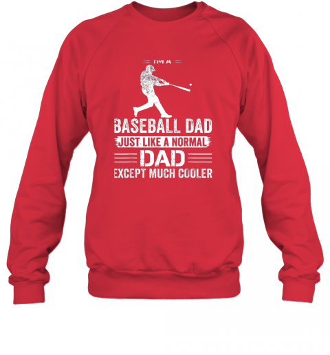 2ozo mens i39 m a baseball dad like a normal dad just much cooler sweatshirt 35 front red