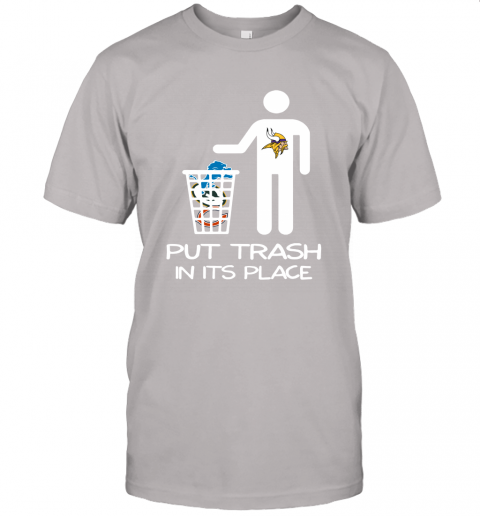 Minnesota Vikings Put Trash In Its Place Funny NFL Unisex Jersey Tee
