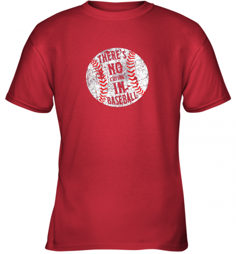 lz7o there39 s no crying in baseball i love sport softball gifts youth t shirt 26 front red