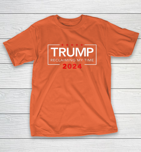 Trump 2024 Reclaiming My Time Funny Political Election T-Shirt 4
