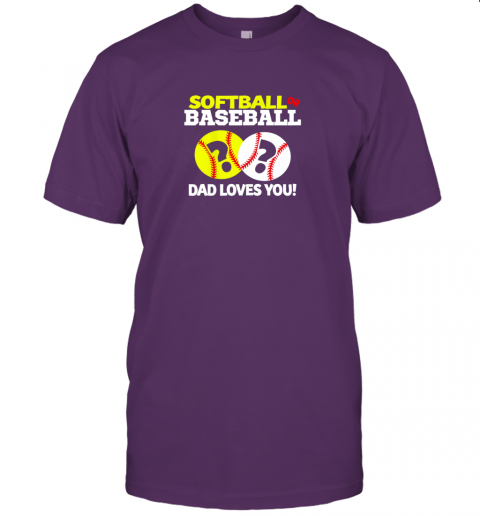 kt5l softball or baseball dad loves you gender reveal jersey t shirt 60 front team purple