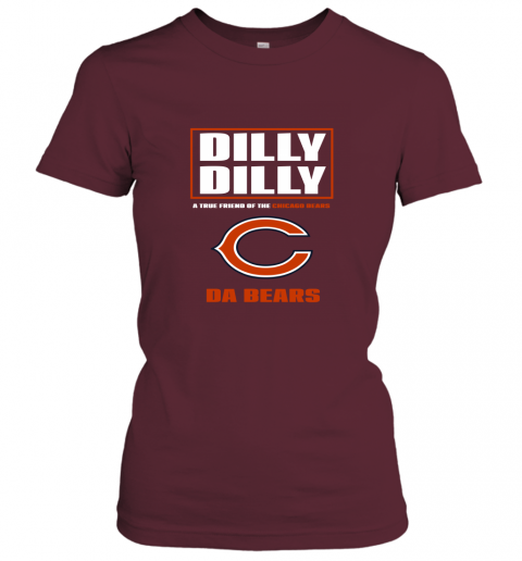 rojk dilly dilly a true friend of the chicago bears ladies t shirt 20 front maroon