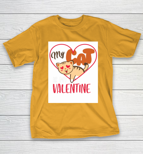 Cute My Cat Is My Valentine Cat Lover Valentines Day Gift T-Shirt 2
