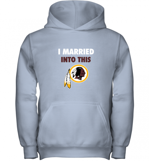 xuuq i married into this washington redskins football nfl youth hoodie 43 front light pink