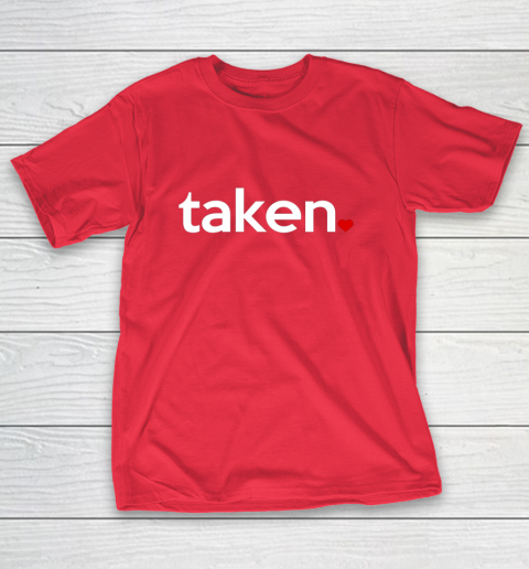 Taken Sorry I m Taken Gift for Valentine 2021 Couples T-Shirt 9