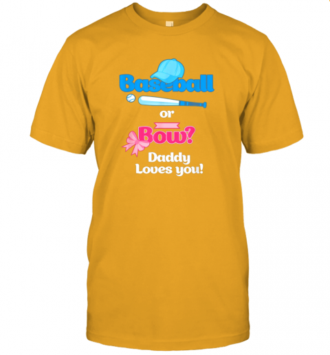 n47h mens baseball or bows gender reveal party shirt daddy loves you jersey t shirt 60 front gold