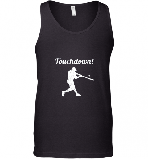 Touchdown Funny Baseball Tank Top