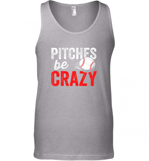 mxt3 pitches be crazy baseball shirt funny pun mom dad adult unisex tank 17 front sport grey