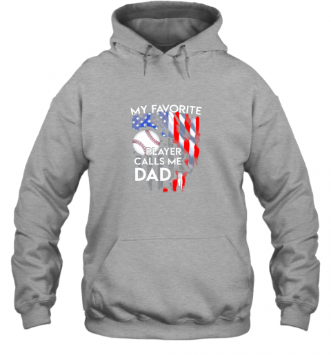 8d7y my favorite baseball player calls me dad funny gift hoodie 23 front sport grey