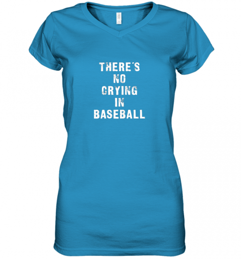 57w2 there39 s no crying in baseball funny women v neck t shirt 39 front sapphire