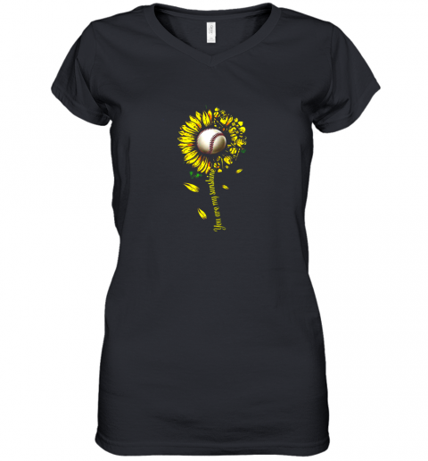 You Are My Sunshine Sunflower Baseball Women's V-Neck T-Shirt
