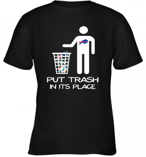 Buffalo Bills Put Trash In Its Place Funny NFL Youth T-Shirt