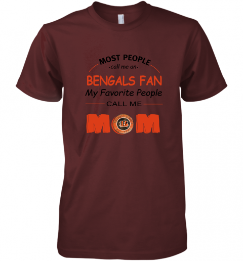 rf2l most people call me cincinnati bengals fan football mom premium guys tee 5 front maroon
