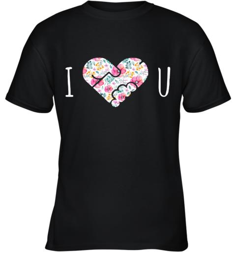I Love You Floral Heartshape Masturbate Youth T-Shirt