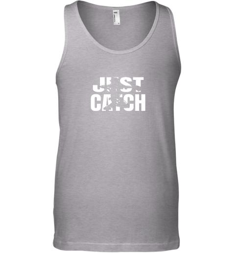 8rzp just catch baseball catchers gear shirt baseballin gift unisex tank 17 front sport grey