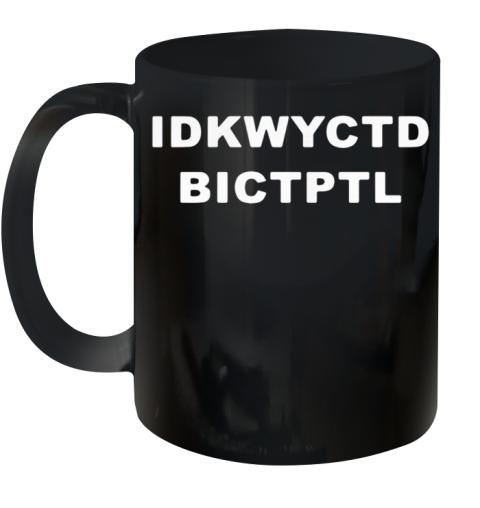 Black Idkwyctd Bictptl Ceramic Mug 11oz