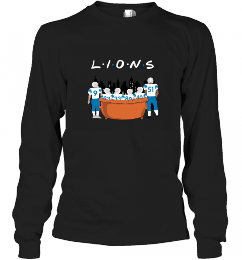The Detroit Lions Together F.R.I.E.N.D.S NFL Long Sleeve T-Shirt