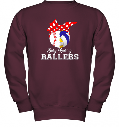 uisy baseball volleyball busy raising ballers shirt mothers day youth sweatshirt 47 front maroon