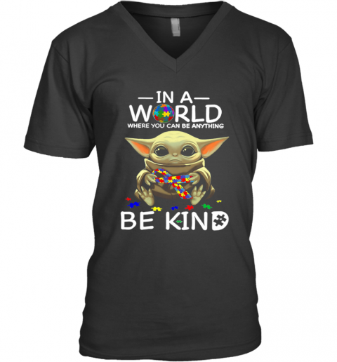 Baby Yoda In A World Where You Can Be Anything Be Kind V-Neck T-Shirt