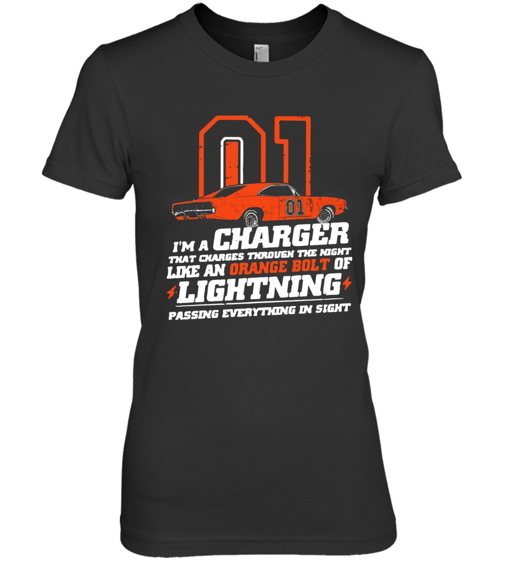 01 I'M A Charger That Charges Through The Night Like An Orange Bolt Of Lighting Premium Women's T-Shirt