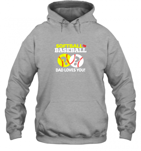 4j40 softball or baseball dad loves you gender reveal hoodie 23 front sport grey