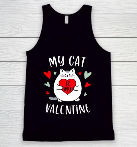 My Cat Is My Valentine Kitten Lover Heart Valentines Day Tank Top