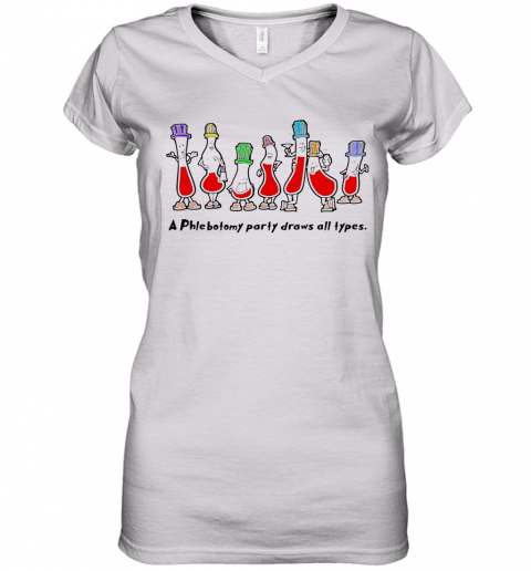 A Phlebotomy Party Draws All Types Women S V Neck T Shirt Cheap T Shirts Store Online Shopping