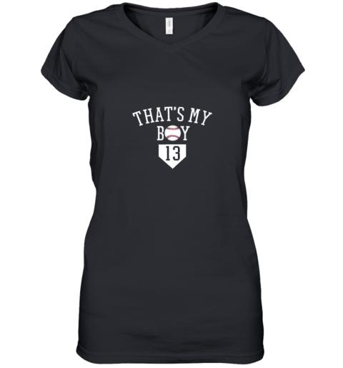 That's My Boy #13 Baseball Number 13 Jersey Baseball Mom Dad Women's V-Neck T-Shirt