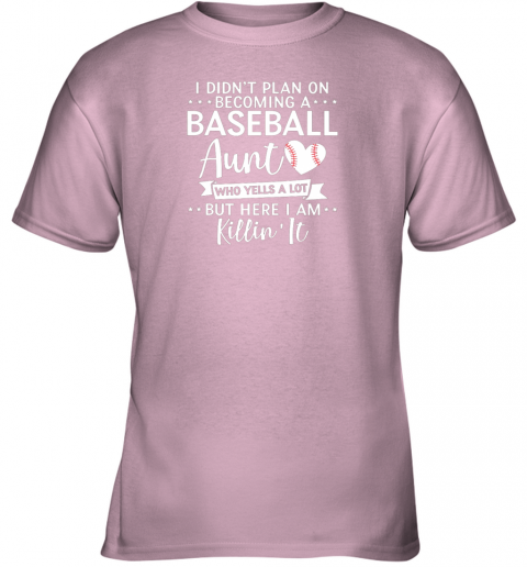 tny5 i didn39 t plan on becoming a baseball aunt gift youth t shirt 26 front light pink