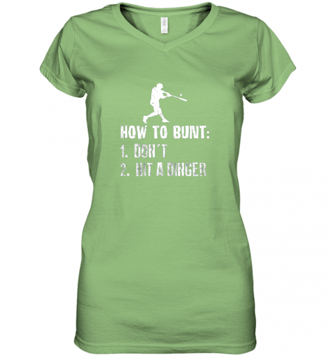 wyns how to bunt don39 t hit a dinger shirt funny baseball women v neck t shirt 39 front lime