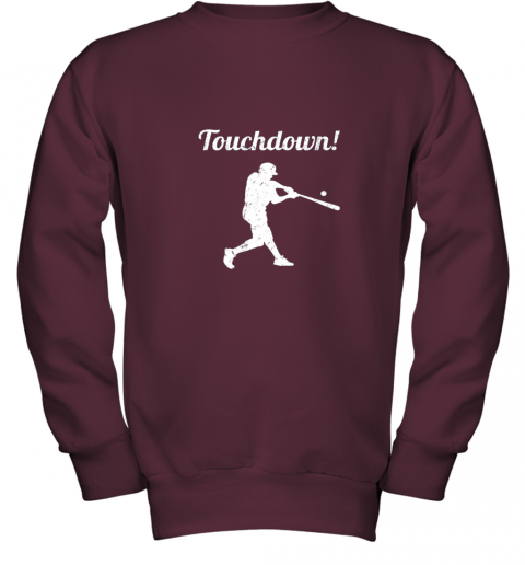 p0vj touchdown funny baseball youth sweatshirt 47 front maroon
