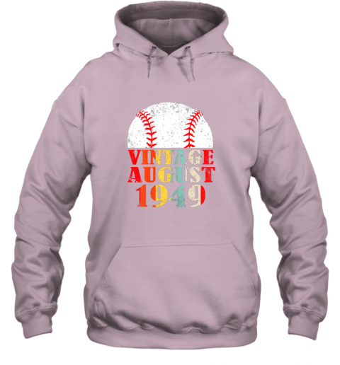 oypw born august 1949 baseball shirt 70th birthday gifts hoodie 23 front light pink
