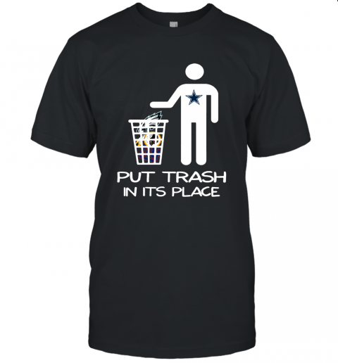 Dallas Cowboys Put Trash In Its Place Funny NFL Unisex Jersey Tee