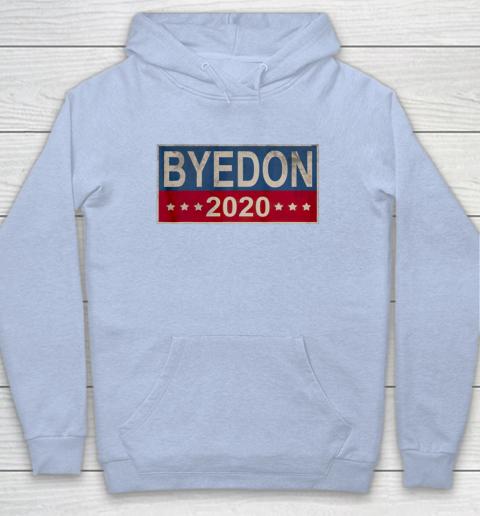 Bye Don 2020 ByeDon Button Joe Biden Funny Anti Trump Hoodie 5