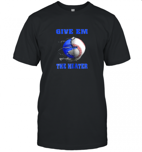 Give Em The Heater Baseball Pitcher Unisex Jersey Tee