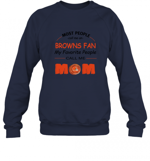 7unt most people call me cleveland browns fan football mom sweatshirt 35 front navy