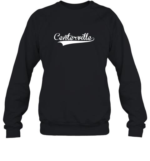 CENTERVILLE Baseball Softball Styled Sweatshirt