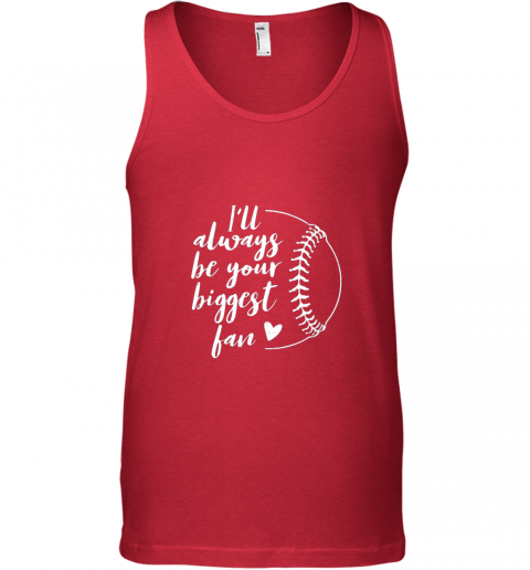 lgfx i39 ll always be your biggest baseball fan softball gift unisex tank 17 front red