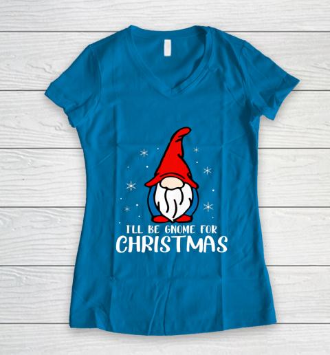 I ll Be Gnome For Christmas Present Xmas Gift For Christians Women's V-Neck T-Shirt 5